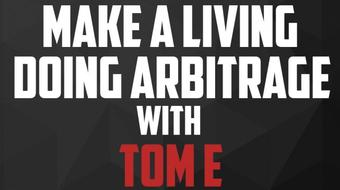 Interview Series: Earn a Living Online Doing Arbitrage With Tom E course image
