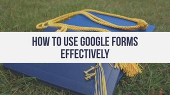 Learn how to use Google Forms effectively course image