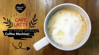How to make Cafe Latte at home without a Coffee Machine! course image
