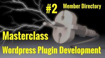 WordPress Developers: Create a Plugin Class 2 - Member Directory course image