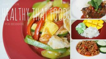 How to Cook Healthy Thai Food For Beginner Vol.1 course image