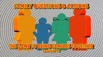 Family Questions & Actions (Issue #1) course image
