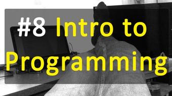 #8 Intro to Programming - Chapter Eight course image