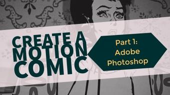 Create A Motion Comic Pt 1: Adobe Photoshop course image