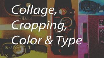 Digital Studio 8: Collage, Cropping, Color & Type in Photoshop course image