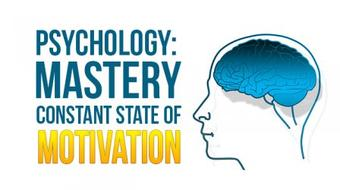 Psychological Mastery: Staying in Constant State Of Motivation course image