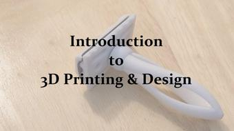 Introduction to 3D Printing and Design course image