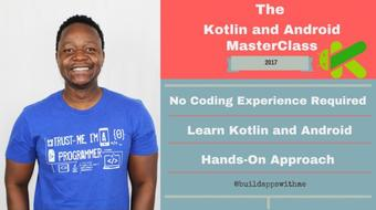 Kotlin and Android App Development MasterClass - Build android Apps With Kotlin - Build 3 Apps course image