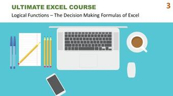 Ultimate Excel Course #3 - Logical Functions: The Decision Making Formulas of Excel course image