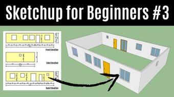Sketchup For Beginners - How To Create Your First 3D House from Scratch With Sketchup (Part 3) course image