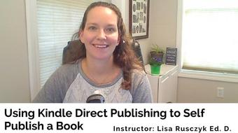Using Kindle Direct Publishing to Self Publish a Book course image