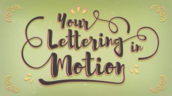 Your Lettering in Motion course image