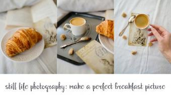 Still Life Photography: Make a Perfect Breakfast Picture course image