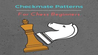 Checkmate Pattern for Chess Beginners course image