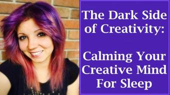 Creativity Masterclass: How To Calm Your Creative Mind for Sleep course image