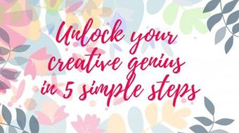 Unlock Your Creative Genius- A 5 Step Process for Creatives course image