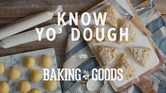 Know Yo' Dough - Baking Tools, Tips, and Techniques course image