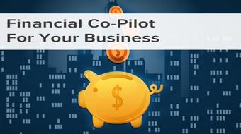 Financial Co-Pilot For Your Business course image