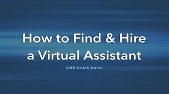 How to Find & Hire Effective Virtual Assistants Online course image