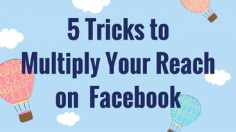 Facebook for Business - 5 Tricks to Multiply Your Reach on Facebook course image