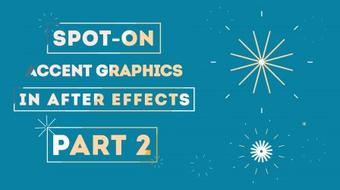 Spot-on Accent Graphics in After Effects (Part 2) course image