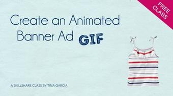 Create an Animated Banner Ad (GIF) course image