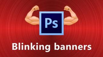 Photoshop Mastery: Creating Blinking Banners course image