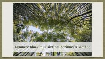 Japanese Black Ink Painting: Beginner's Bamboo course image