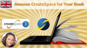 Createspace: Selfpublishing with Amazon 3: How to Upload into Createspace course image