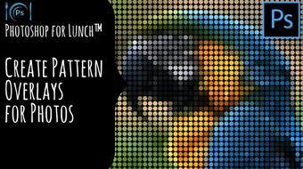 Photoshop for Lunch™ - Patterns as Photo Overlays for Social Media course image