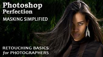Photoshop Perfection Basic 1: Masking Simplified course image