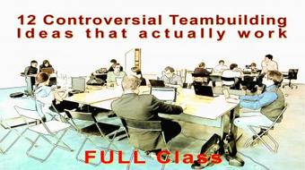12 Controversial Teambuilding Ideas course image