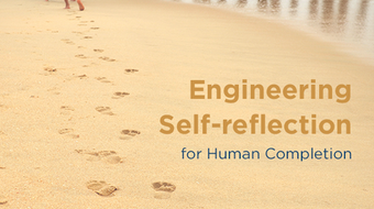 Engineering Self-Reflection for Human Completion course image
