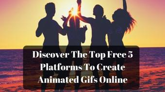 Discover The Top Free 5 Platforms To Create Animated Gifs Online course image