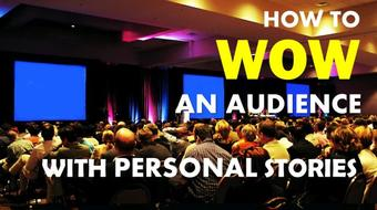 Storytelling: How to WOW an Audience With Personal Stories course image