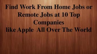 Find Work From Home Jobs or Remote Jobs at 10 Top Companies like Apple  All Over The World course image