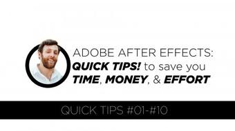 MASTERING ADOBE AFTER EFFECTS: 10 QUICK TIPS! to save you TIME, MONEY, & EFFORT course image