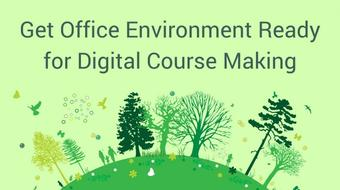 Shaping your Environment Ready for Digital Course Making course image
