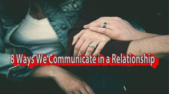 8 Ways We Communicate in a Relationship course image