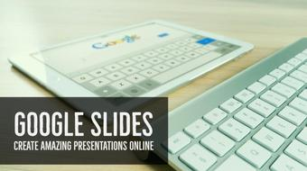 Google Slides: how to create free presentations online course image