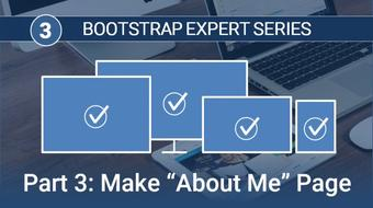 "Become a Bootstrap Expert, Part 3 (Build the Portfolio's ""About Me"" Page) course image"