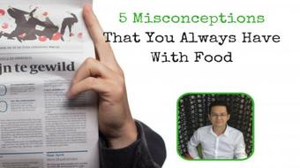 5 Misconceptions That You Always Have With Food course image