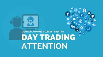 Day Trading Attention with Digital Platforms course image