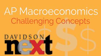 AP® Macroeconomics: Challenging Concepts course image
