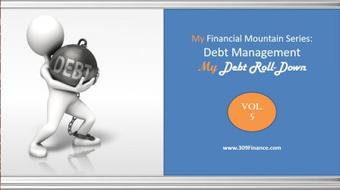 My Financial Mountain Series: Debt Management - My Debt Roll Down course image