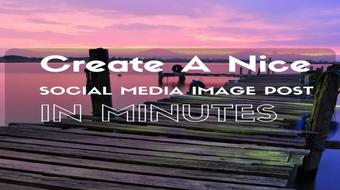 Create  A Nice Social Media Image Post In Minutes course image