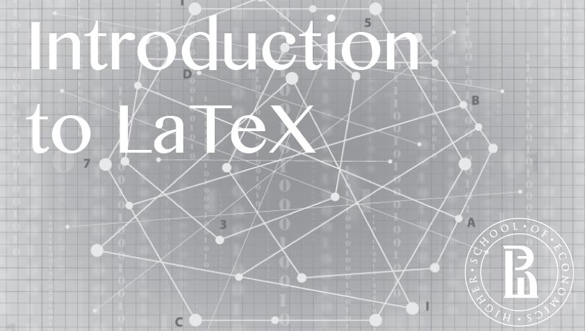 Документы и презентации в LaTeX (Introduction to LaTeX) course image