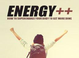 Energy For The Body And Mind: How To Supercharge Your Energy Levels And Get MORE Done Every Day course image