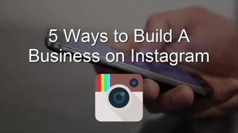 5 Ways to Build a Business on Instagram course image