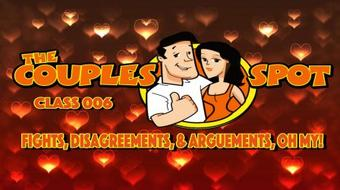 Fights, Disagreements, & Arguments, Oh My! - The Couples Spot 006 course image